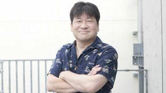 佐藤二朗「僕が入社1日で大手企業を辞めた訳」