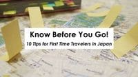 10 Tips for First Time Travelers in Japan