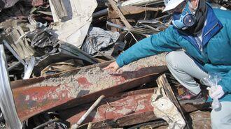 復興バブル一因…震災10年で増す「石綿」の恐怖